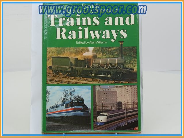 Trains and Railways Edited by Alan Williams