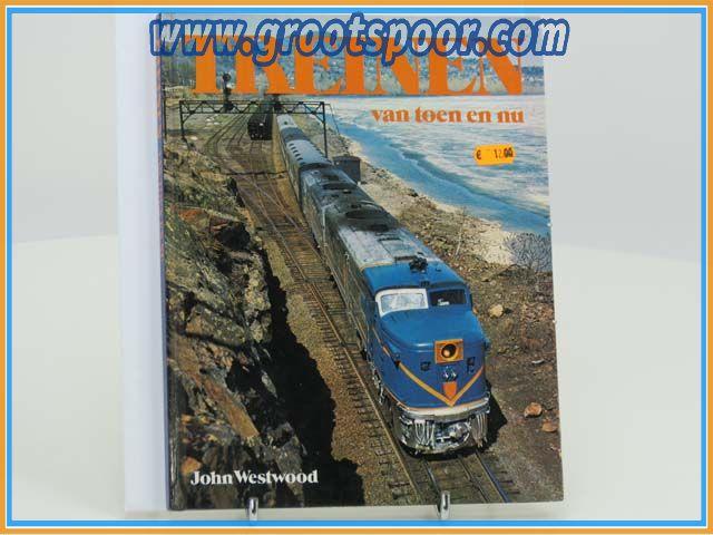 Treinen van toen en nu John Westwood